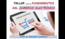 Taller de fundamentos de comercio electrónico para el pequeño comercio